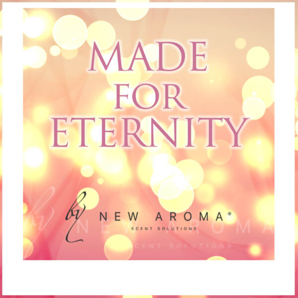 Made for Eternity 1